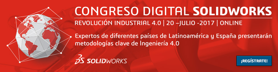 I Congreso Digital de SOLIDWORKS sobre Industria 4.0